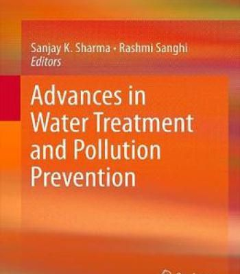 Advances In Water Treatment And Pollution Prevention PDF