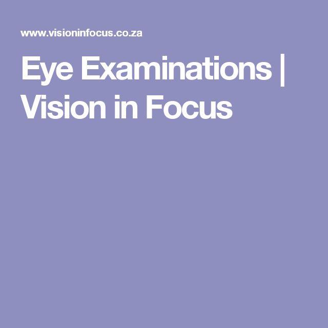 Eye Examinations | Vision in Focus