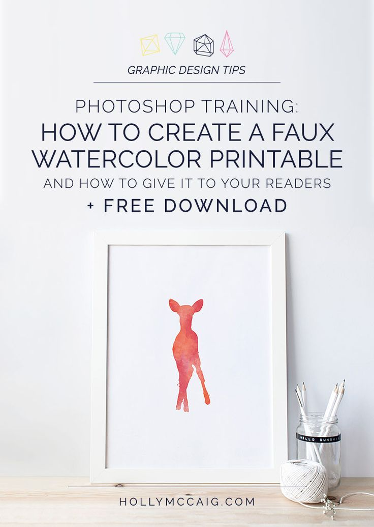 Photoshop Training: How to Create A Faux Watercolor Printable + How to Give It To Your Readers