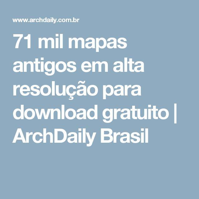 71 mil mapas antigos em alta resolução para download gratuito | ArchDaily Brasil                                                                                                                                                                                 Mais