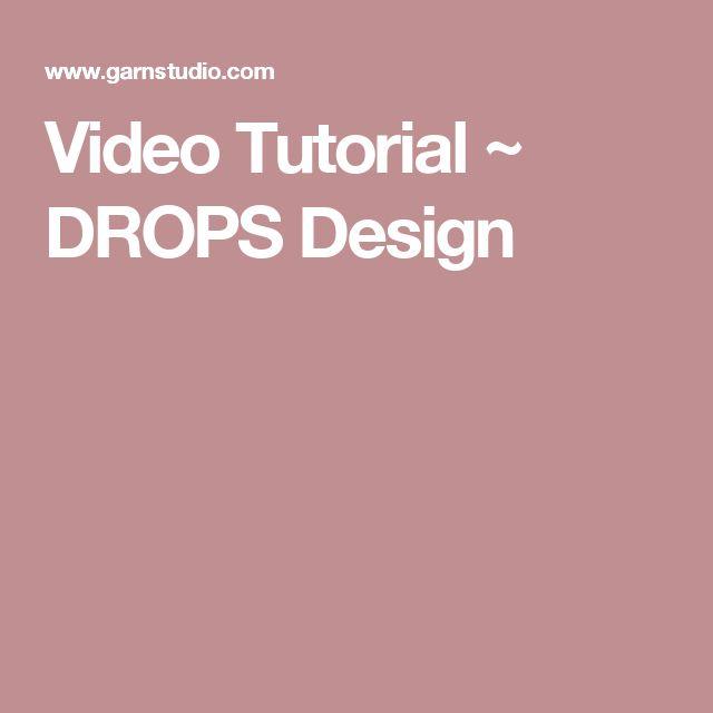 Video Tutorial ~ DROPS Design