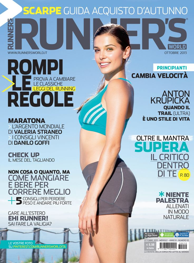 Runner's World Italia, Anno 8, Numero 10, Ottobre 2013 - www.runnersworld.it