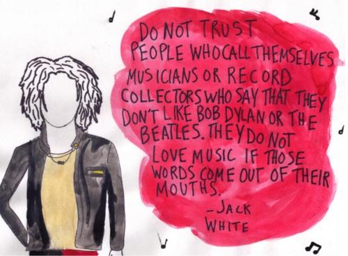 Jack White Quote