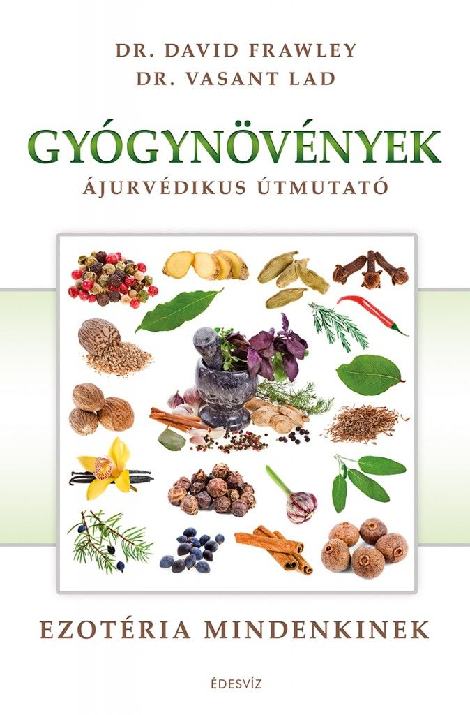 Gyógynövények Ájurvédikus útmutató
