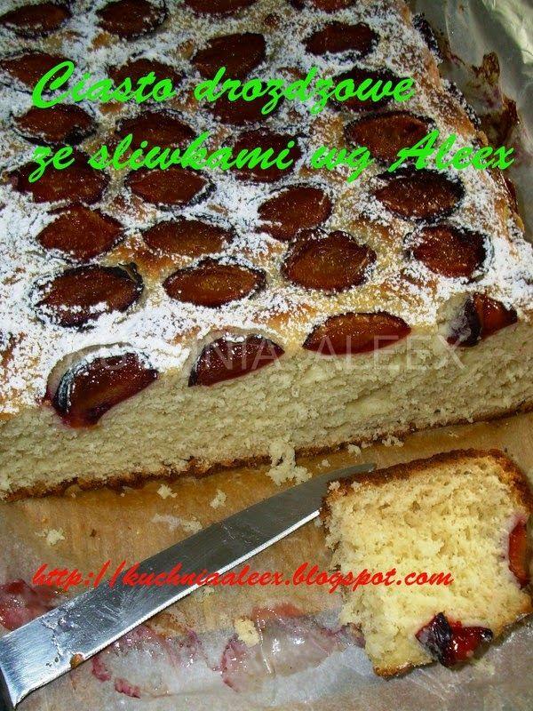 W mojej kuchni: Ciasto drożdżowe ze śliwkami wg Aleex