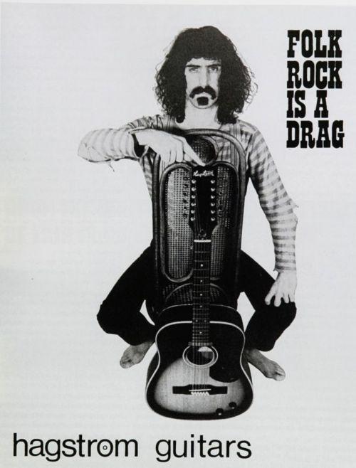 Folk Rock is a Drag ( Frank Zappa ) Hangstrom Guitars
