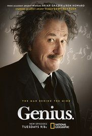 Genius (2017)  Biography, Drama, History   A series which explores how patent clerk Einstein could not get a teaching job or doctorate in his early life, yet managed to go on to develop the theory of relativity.