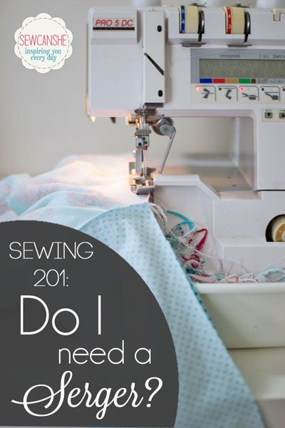 Do you need a serger... find out