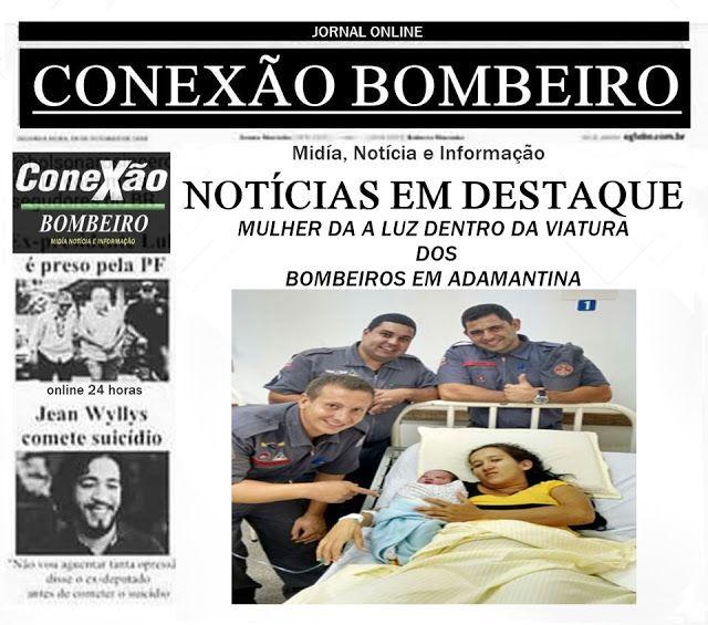 CONEXÃO BOMBEIRO : MULHER DÁ À LUZ DENTRO DA VIATURA DOS BOMBEIROS EM...