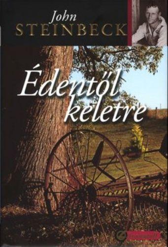(911*) Édentől keletre · John Steinbeck · Könyv · Moly