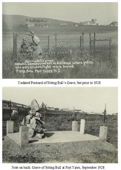 SITTING BULL'S GRAVE, PRE-1928 AND DURING 1928