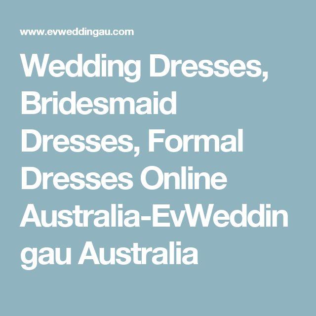 Wedding Dresses, Bridesmaid Dresses, Formal Dresses Online Australia-EvWeddingau Australia
