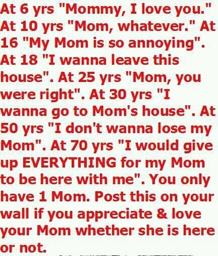 ,,,Oh I hope she never hates me Love you mom, Mom quotes