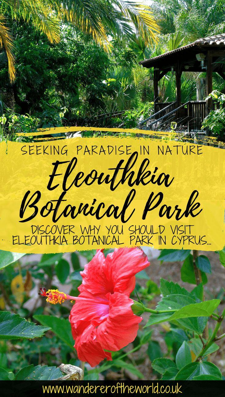 Authentic Cyprus: Paradise at Eleouthkia Botanical Park