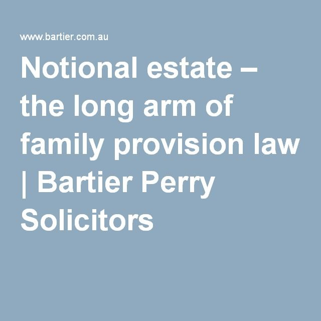 Notional estate – the long arm of family provision law | Bartier Perry Solicitors