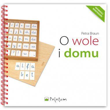 Kolejna książeczka z cyklu Opowieści Montessori.