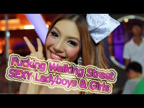 Walking Street, SEXY Ladyboys & Girls 2014 Pattaya, Паттайя पटाया 芭堤雅 พั...