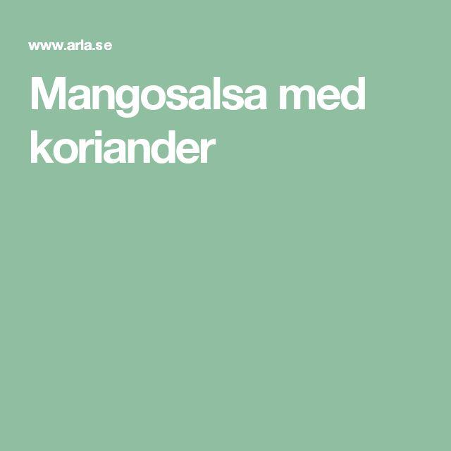 Mangosalsa med koriander
