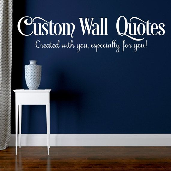 custom wall quote custom wall decal wall by