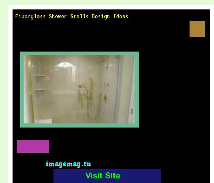 best 25 fiberglass shower stalls ideas on pinterest fiberglass shower small shower stalls. Black Bedroom Furniture Sets. Home Design Ideas