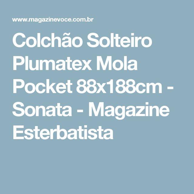 Colchão Solteiro Plumatex Mola Pocket 88x188cm - Sonata - Magazine Esterbatista