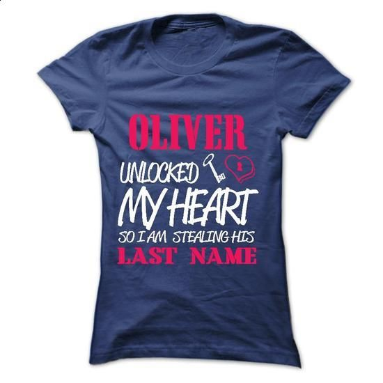 OLIVER UNLOCKED MY HEART SO I AM STEALING HIS LASTNAME  - #vintage tshirt #sueter sweater. MORE INFO => https://www.sunfrog.com/Names/OLIVER-UNLOCKED-MY-HEART-SO-I-AM-STEALING-HIS-LASTNAME-IN-RETURN-Ladies.html?68278