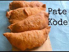Haitian Recipe :Fried Patties (Pate Kode) - YouTube