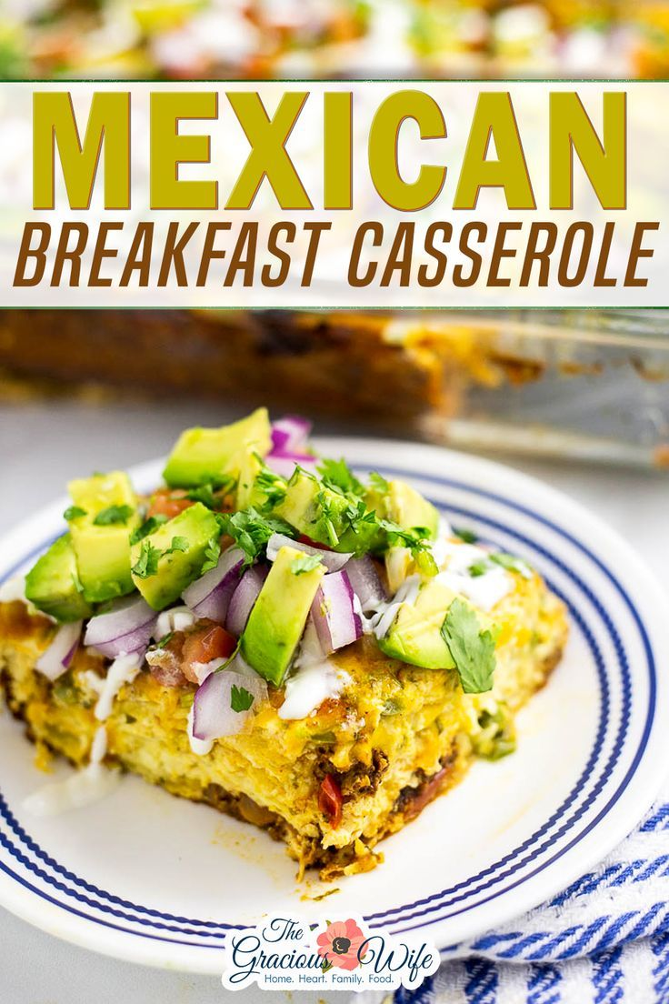 Mexican Breakfast Casserole Recipe In 2020 Mexican Food Recipes Breakfast Recipes Casserole Breakfast Brunch