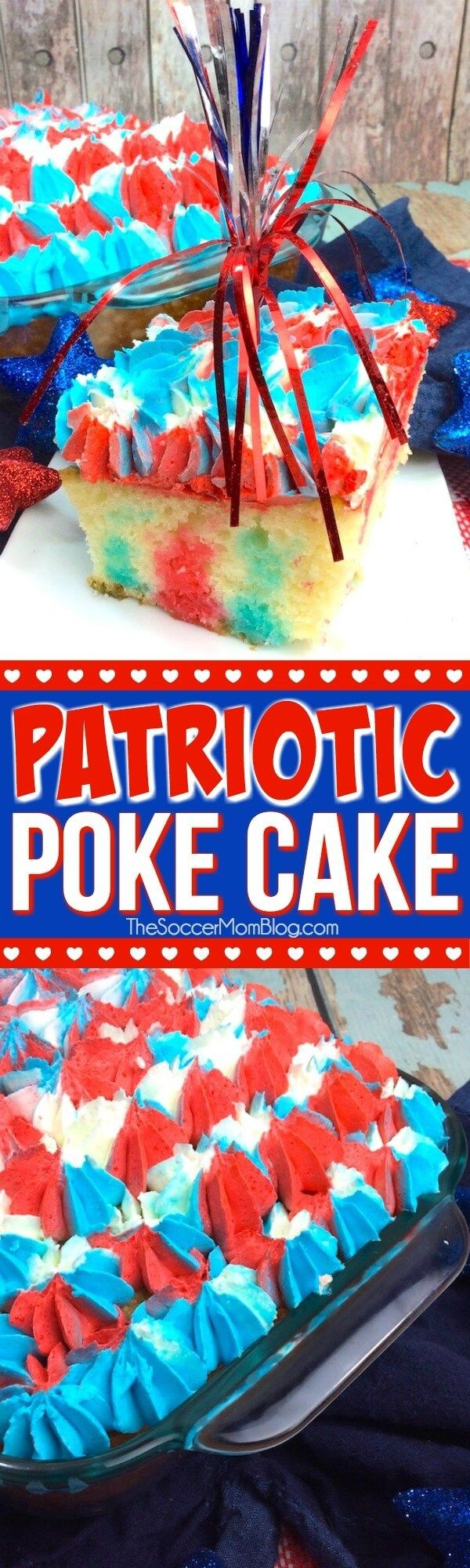 This stunning Red White & Blue Jello Poke Cake is guaranteed to be the star of the party! The perfect patriotic dessert for Memorial Day or the 4th of July.