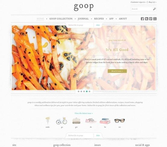 Goop http://www.goop.com/