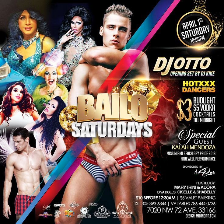 This Sat. If you are addicted to Beautiful People... If you like to Party and Flirt with Everybody then this Saturday BAILO NIGHT CLUB Invite You to Join Us, Dance with Your Bitches and Witness The Hottest and BIGGEST Party In Miami. . Get ready to Touch, Grab, and Manhandle The Gorgeous and Hottest Male and Female Dancers at the Sound of the HOUSE & LATIN Music Bass of DJ OTTO P... Opening Set by DJ KIKE. . Hosted by The Latin Queen MARYTRINI and SoBe Icon ADORA... Special Guest KALAH…