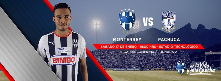 Jornada 2 del Clausura 2015. Sábado 17 de enero a las 19:00hrs en el Estadio Técnológico, Club de Futbol Monterrey vs. Pachuca Club de Futbol. #VamosRayados.