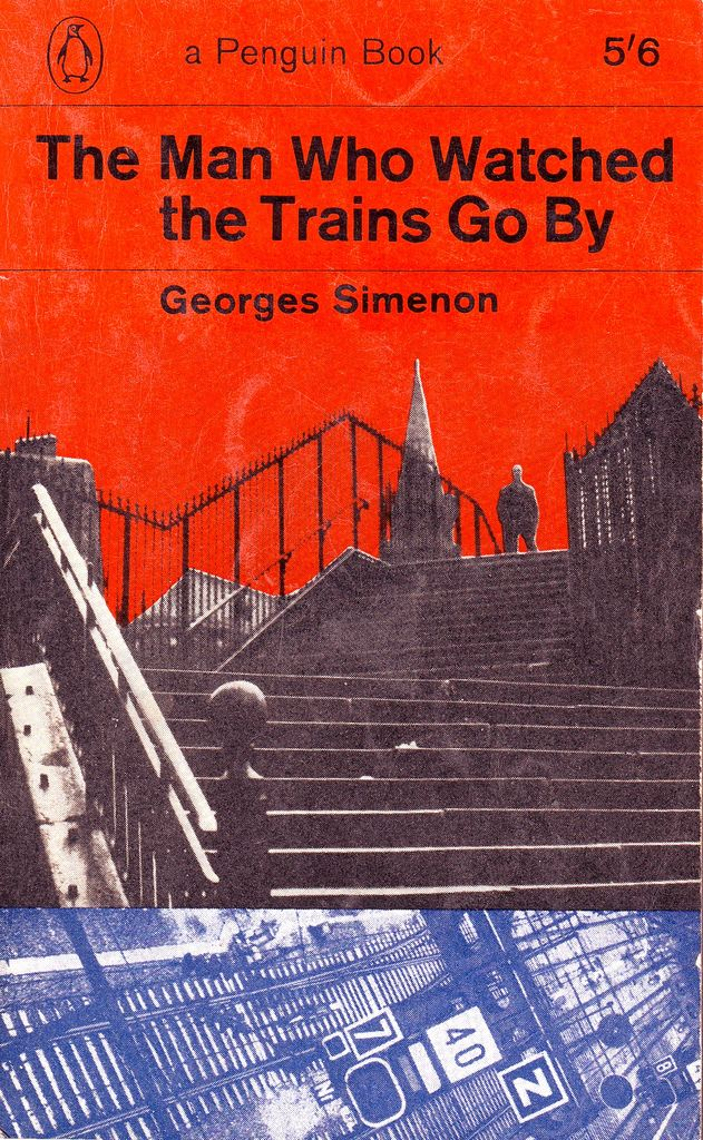 'The man who watched trains go by' - Georges Simenon    Cover design and photographs by Denise York. First published in Penguin, 1964.