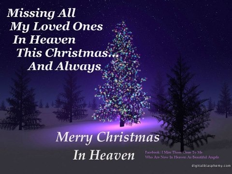 Merry Christmas in Heaven Missing my daddy, my grandparents, my cousin and uncle