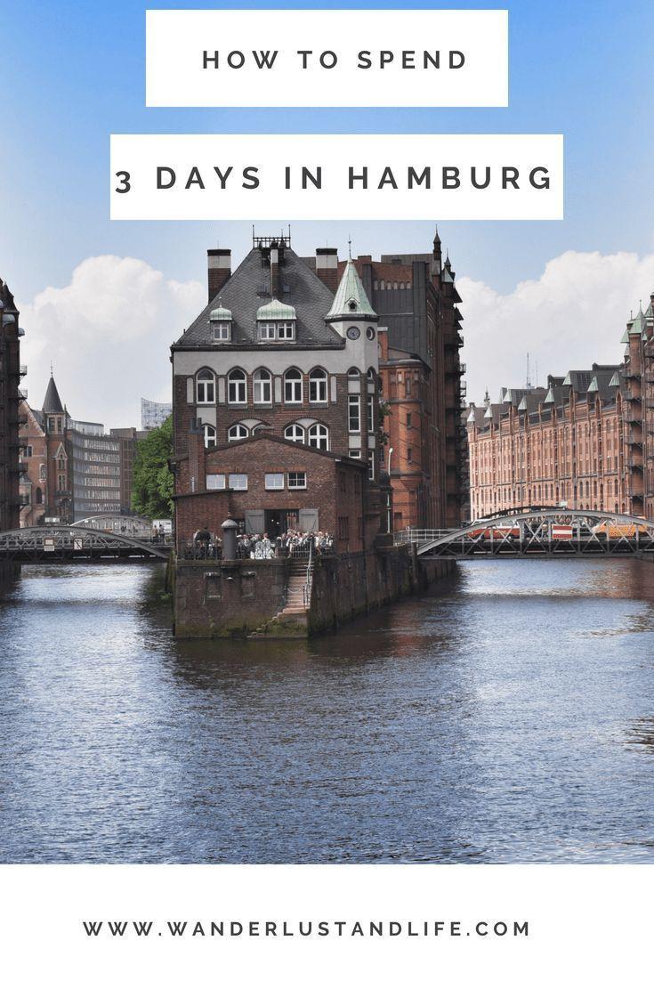 Dinge, die zu tun sind, wenn Sie 3 Tage in Hamburg verbringen   – Alemanha | Germany