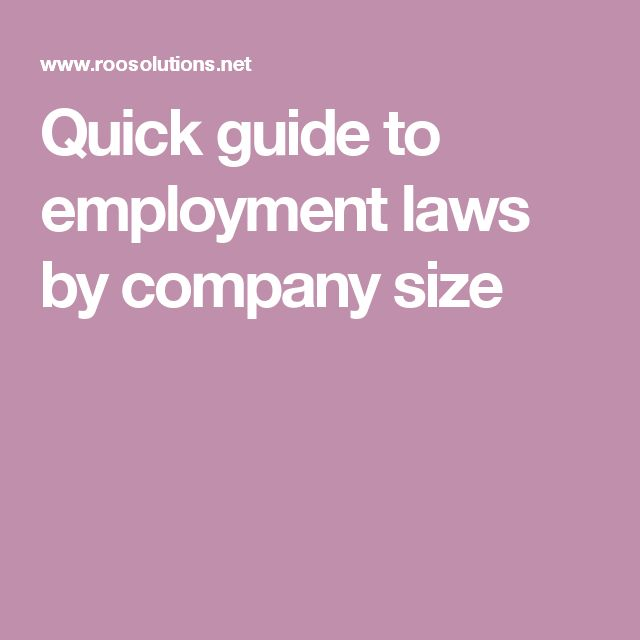Quick guide to employment laws by company size