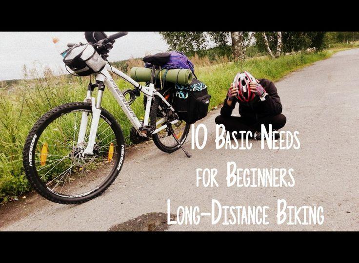 10 Basic Needs for Beginners Long-Distance Biking
