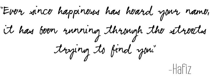 hafiz quotes ever since happiness - photo #14
