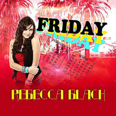Found Friday by Rebecca Black with Shazam, have a listen: http://www.shazam.com/discover/track/53280882