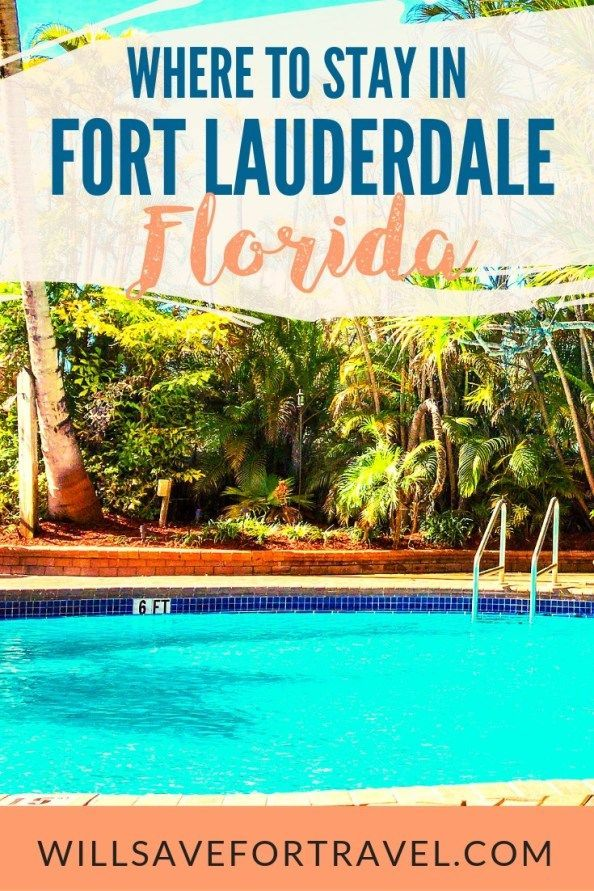 Where To Stay In Fort Lauderdale Florida