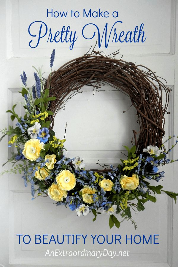 How To Make A Pretty Wreath To Beautify Your Home