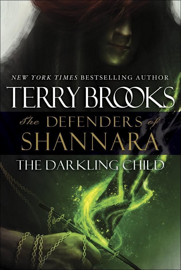 Defenders of Shannara II: The Darkling Child by Terry Brooks (2015) | After taking up his enchanted sword against the dark sorcerer Arcannen, Paxon Leah has become the sworn protector of the Druid order