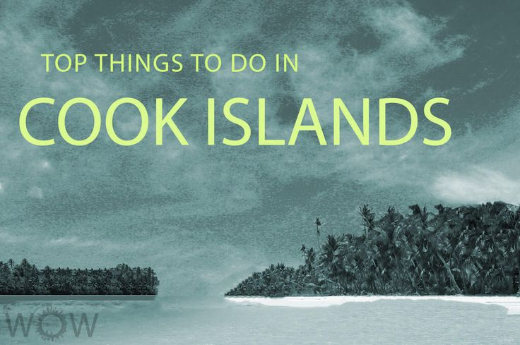 The best kept secret in the Pacific Island, Cook Islands is a South Pacific archipelago (consist of 15 remote islands) between Tahiti and Samoa. Check out our Top 7 Things To Do In Cook Islands