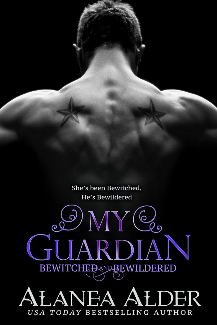 My Guardian Book 6 In The Bewitched And Bewildered Series