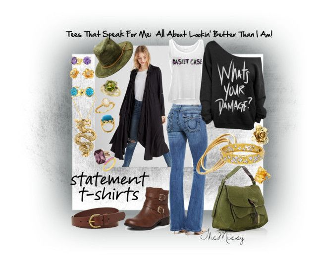 """""""Tees That Speak For Me: All About Lookin' Better Than I Am."""" by caroline-buster-brown on Polyvore featuring Express, True Religion, Fontana Milano 1915, Dorothy Perkins, FOSSIL, Cartier, Cathy Waterman, Effy Jewelry, Bling Jewelry and Vera Bradley"""