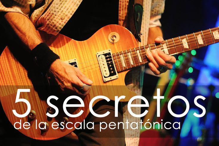 5 Secretos de la escala pentatónica