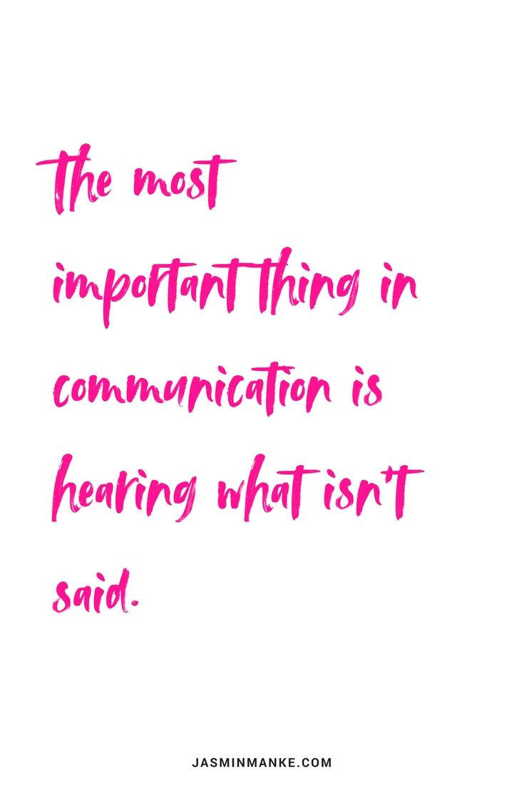 The most important thing in communication is hearing what isn't said. Find C…   – Quotes