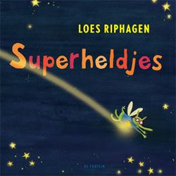 Superheldjes Uitgeverij De Fontein Kerntitel Kinderboekenweek 2011