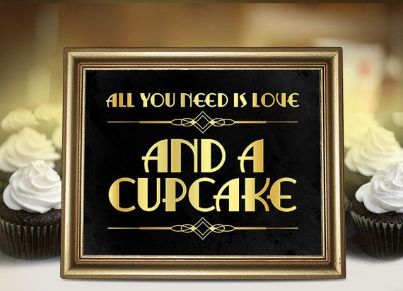 All you need is love and a cupcake sign for your weddings in art deco style.  YOU WILL GET: - 3 high resolution jpeg files (300 dpi, CMYK). - the files are in popular sizes: 16x20, 8x10, 5x7 inches. - In addition, the high quality jpegs can be scaled down to any size you want without any loss of quality. - Instruction in PDF with tips on printing. PLEASE NOTE - You will not be put through a torture of waiting for a physical products (just download, print and enjoy a good party!) - You can…