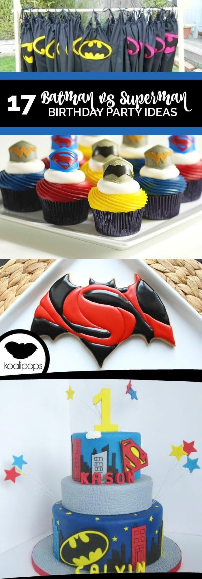 17 Awesome Batman vs. Superman Party Ideas